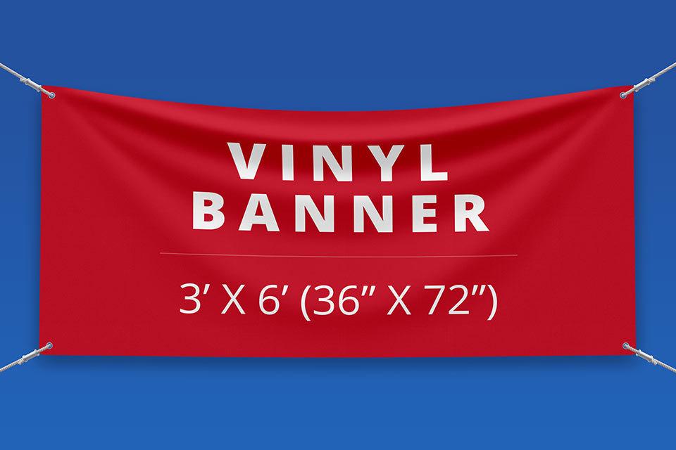 "3' x 6' Vinyl Banner ( 36"" x 72"")"