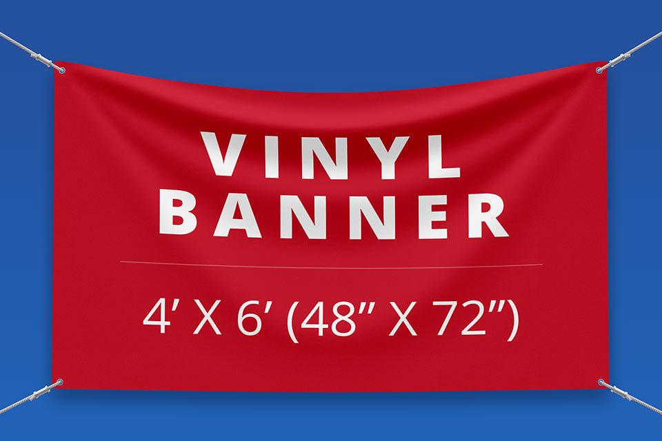 "4' x 6' Vinyl Banner ( 48"" x 72"")"